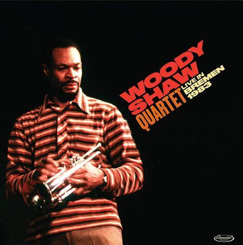 Woody Shaw: Live in Bremen (1983) (Double CD & LP)