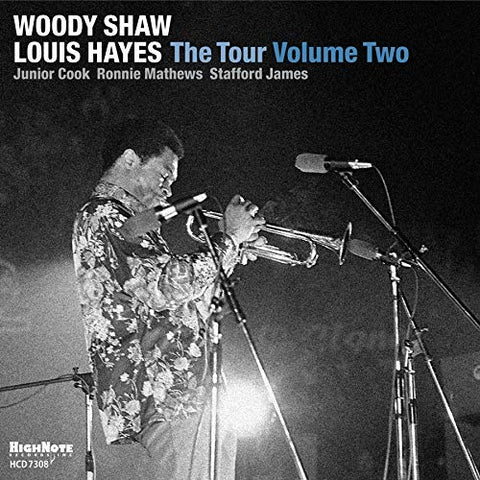 Woody Shaw & Louis Hayes: The Tour, Volume 2 (CD)