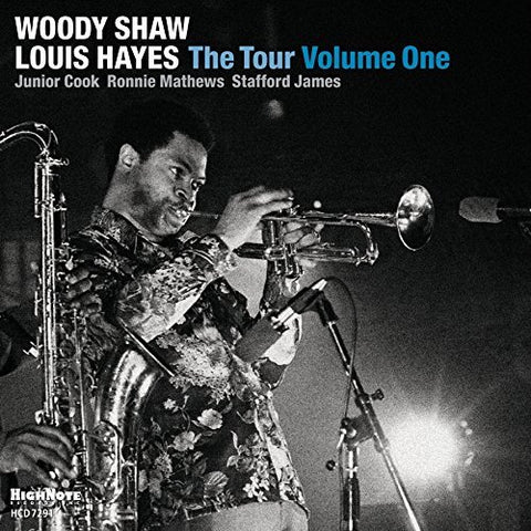 Woody Shaw & Louis Hayes: The Tour, Volume 1 (CD)
