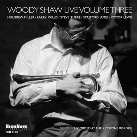 Woody Shaw Live: Volume 3 (CD)