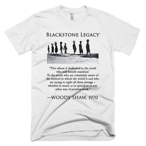 "Woody Shaw ""Blackstone Legacy"" T-Shirt [Quote B]"