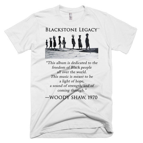 "Woody Shaw ""Blackstone Legacy"" T-Shirt [Quote A]"