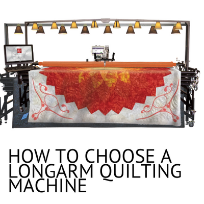 How to Choose a Longarm Quilting Machine
