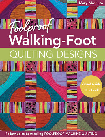 Foolproof Walkingfoot Quilting Designs