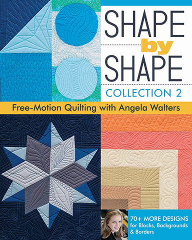 Shape by Shape - Collection 2 by Angela Walters