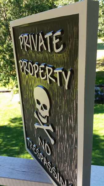 Private property no trespassing sign with skull and cross bones custom paint