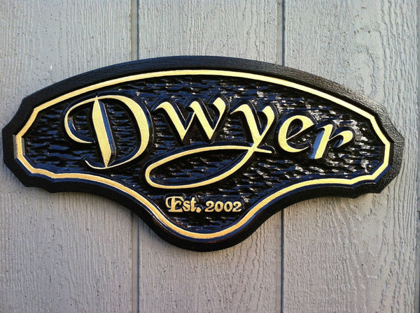 Dwyer last name sign with est date -front