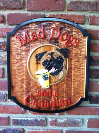 Mad dogs Cedar bar sign with dog -front