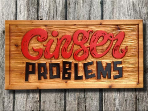 Ginger Problems sign -front