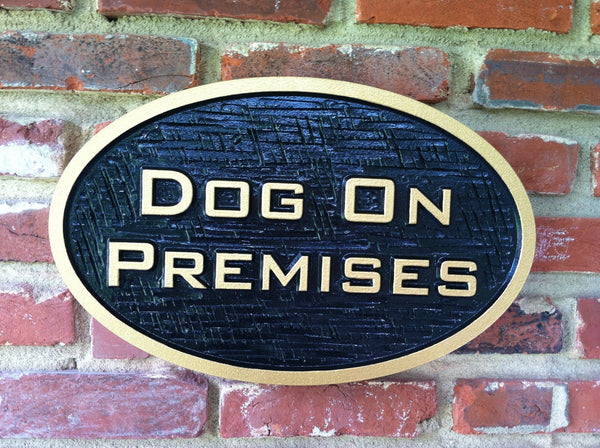 Oval dog on premises sign with cross hatch texture