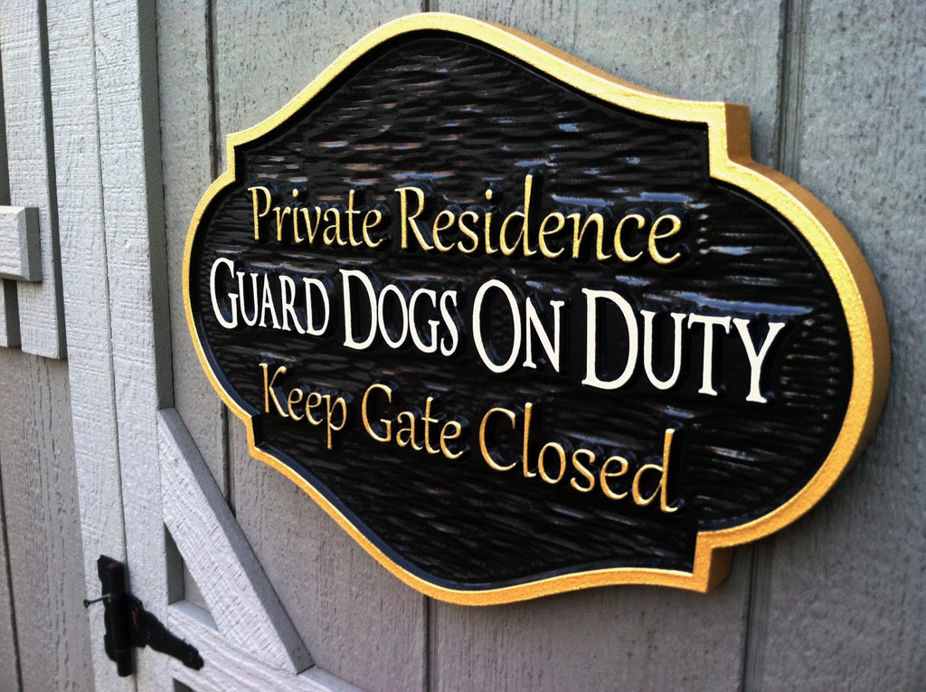 New Guard Dog on Duty - Beware of Dogs sign - Private Residence – The  DW72