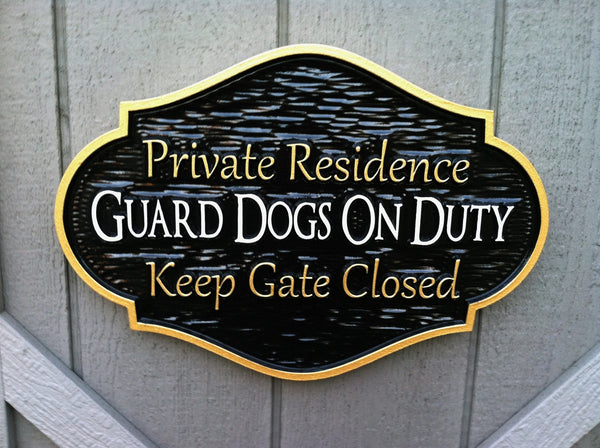 Private residence guard dogs on duty sign -front