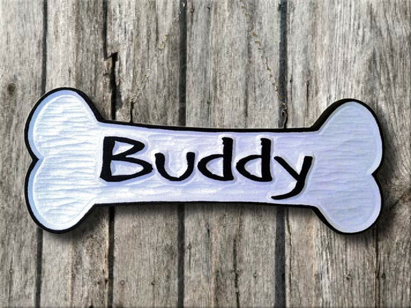 Dog bone sign with pet name -Buddy