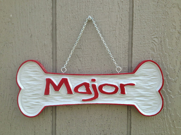 Dog bone sign with pet name -Major