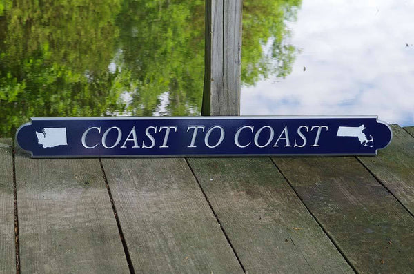 Custom Carved quarterboard with MA and WA on it saying Coast to Coast