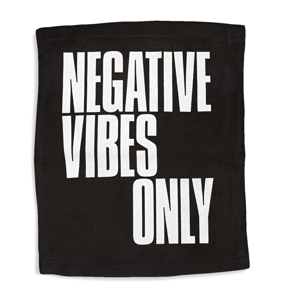 Negative Vibes Only Hand Towel