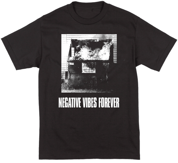 Negative Vibes Forever T-shirt