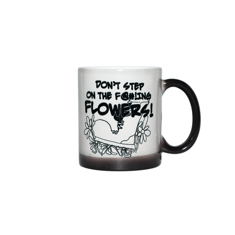 Mug - Don't Step on the F@#!ing Flowers