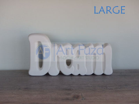 Dream Word Standing Plaque ~ 8.5 x 4.25