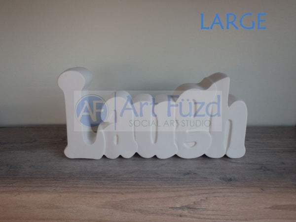 Laugh Word Standing Plaque ~ 8.75 x 4.25