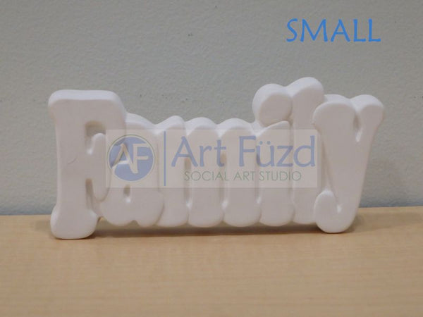 Small Family Word Standing Plaque* ~ 5.5 x 2.25