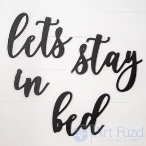 products/UW-Phrase-Lets-Stay-In-Bed-2.jpg
