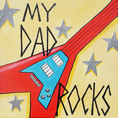 My Dad Rocks - 12 x 12