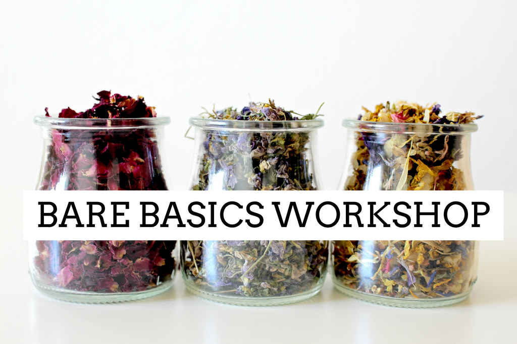 ***BARE BASICS WORKSHOP ~ 2 Sessions to choose from