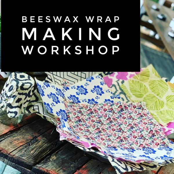 Bare Beeswax Wraps Workshop Saturday 25th January 2020 1pm-3pm