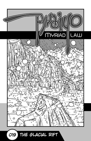 Avaiyo, Chapter # 019 - The Glacial Rift