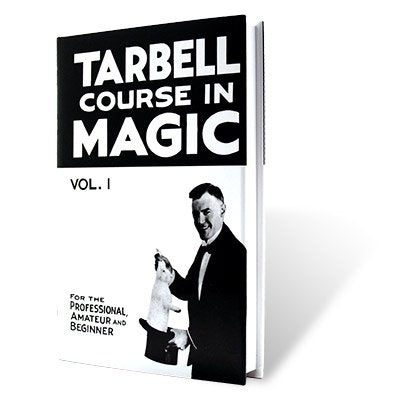 Tarbell Course In Magic Volume One