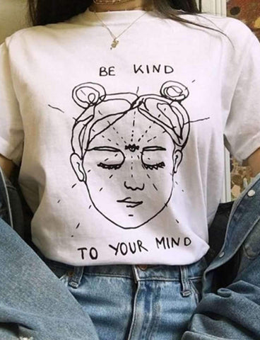 Be Kind To Your Mind Tee
