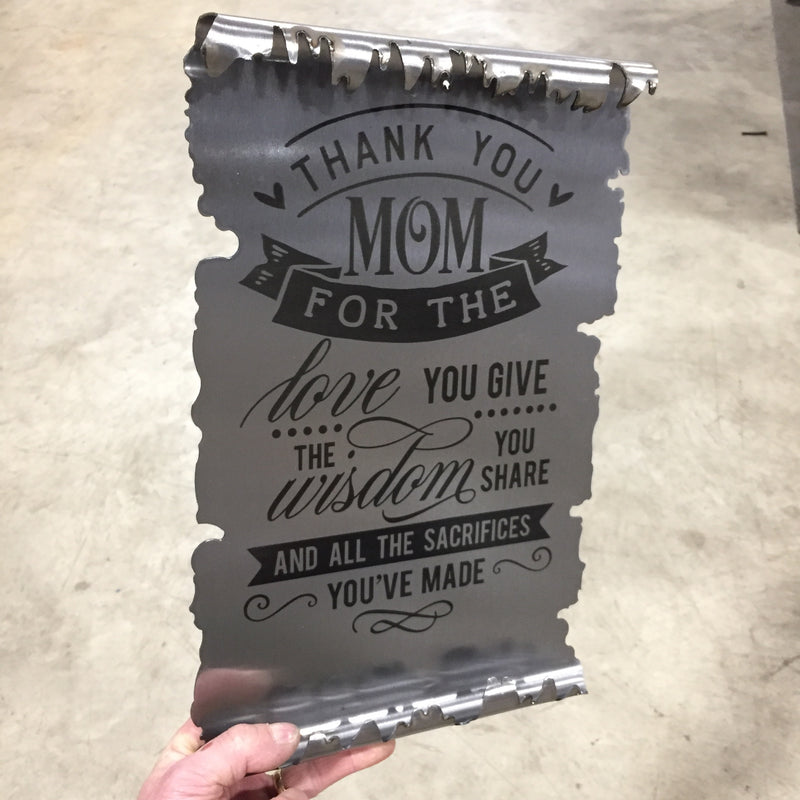 Thank You Mom Metal Scroll / Laser Etched