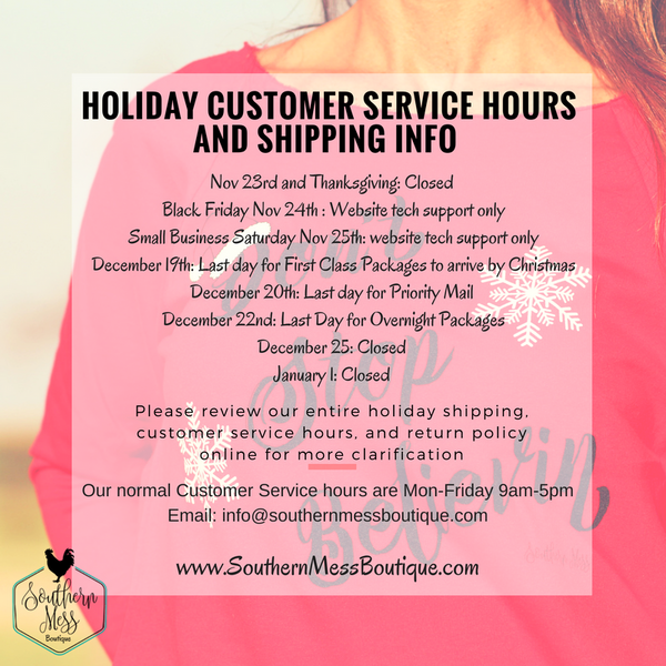Holiday Hours and Shipping Info