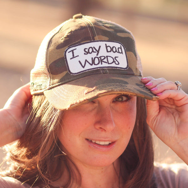 I Say Bad Words Trucker Hat in Camo - Southern Mess Boutique
