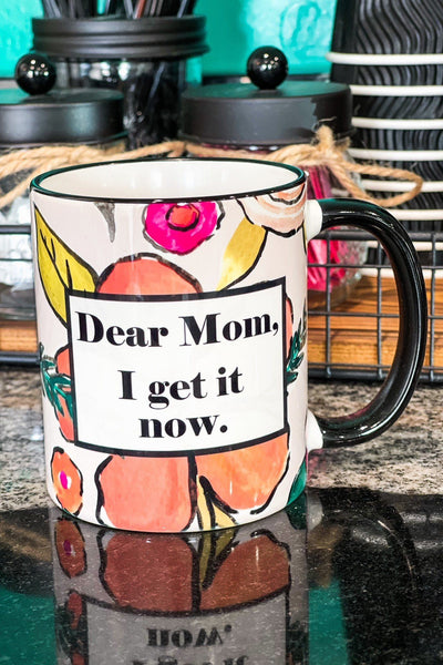 Drinkware - Dear Mom I Get It Now Bright Floral Ceramic Coffee Mug