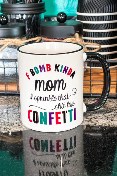 Drinkware - F Bomb Kind Of Mom Ceramic Coffee Mug