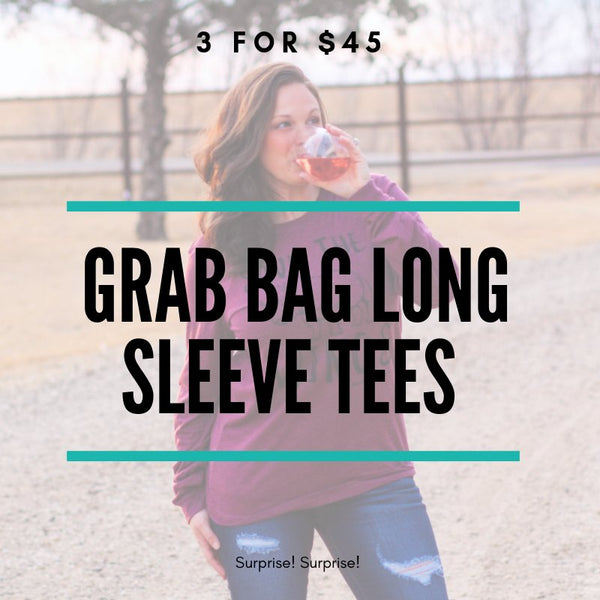 3 for $45 Long Sleeve Graphic Tee Grab Bag - Southern Mess Boutique