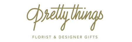 Pretty Things Florist and Designer Gifts