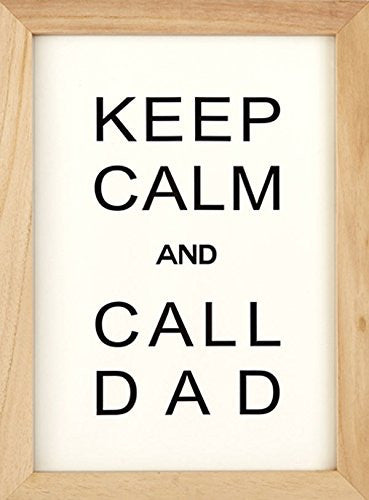 """Keep Calm and Call Dad"" Wall Plaque"