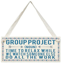 """Group Project"" Decorative Wooden Miniature Sign"