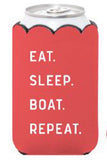 """Eat Sleep Boat Repeat"" Insulated Can Holder with Pocket"