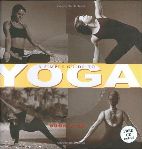 A Simple Guide to Yoga with CD