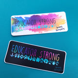 Educator Strong (Paws) - Sticker - Animals Anonymous Apparel