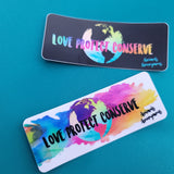 Love Protect Conserve (Earth in Center) - Sticker - Animals Anonymous Apparel