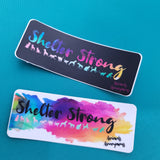 Shelter Strong (Cats and Dogs) - Sticker - Animals Anonymous Apparel