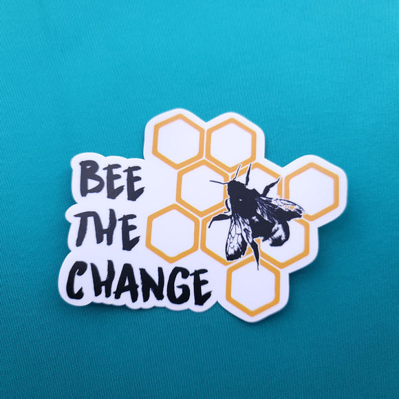 Bee the Change - Sticker - Animals Anonymous Apparel