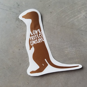 Meerkat - Love Protect Conserve - Vinyl Decal - Animals Anonymous Apparel