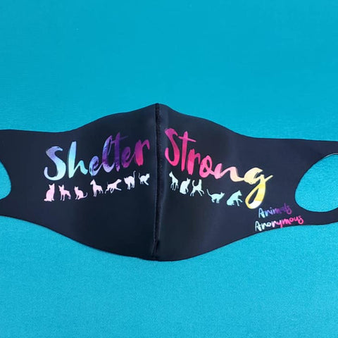 Shelter Strong (Cats and dogs) BLACK Background - ADULT MASK - Animals Anonymous Apparel