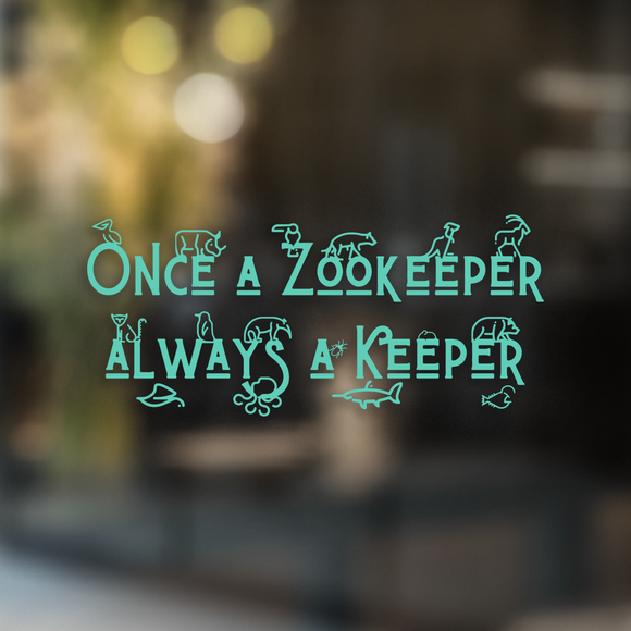 Always a Keeper - Decal - Animals Anonymous Apparel